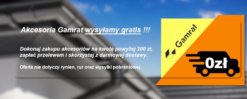 Wysyłka gratis akcesoriów rynnowych Gamrat